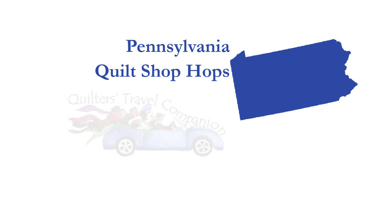 quilt shop hops of pennsylvania